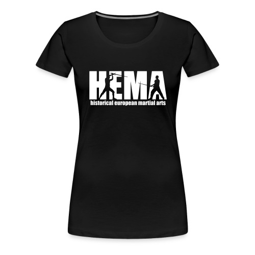 HEMA historical european martial arts - Women's Premium T-Shirt