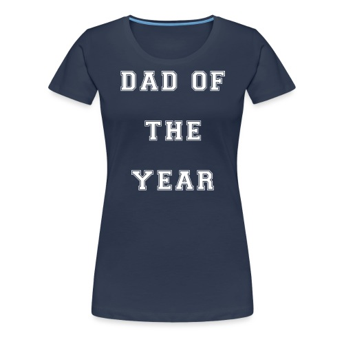 Dad of the year - Dame premium T-shirt