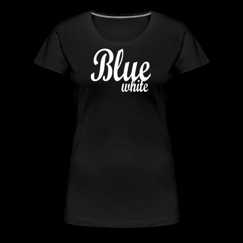 Blue White - Women's Premium T-Shirt