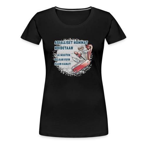 TYÖKALU todelliselle ammattilaisille, Tekstiilit.. - Naisten premium t-paita