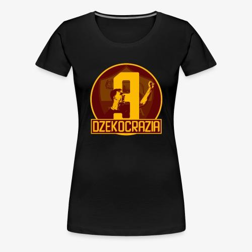 Dzekocrazia Pura - Maglietta Premium da donna