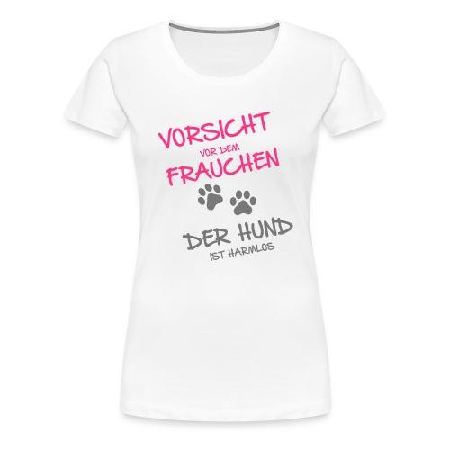Vorschau: Vorsicht vor dem Frauchen - Frauen Premium T-Shirt