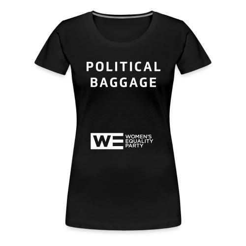 Political Baggage - Women's Premium T-Shirt