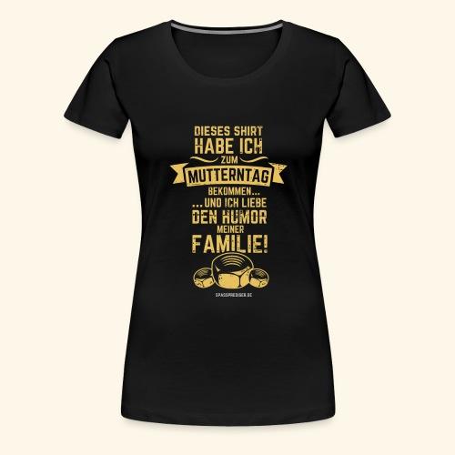 Mutterntag - Frauen Premium T-Shirt