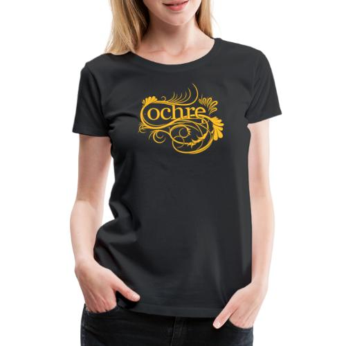 Ochre Logo - Women's Premium T-Shirt