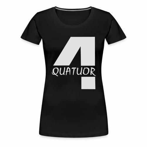 Quatuor - T-shirt Premium Femme