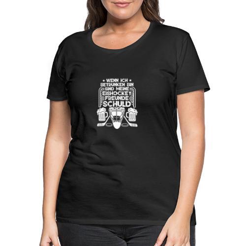 Lustiges Bier Eishockey Geschenk Hockey Freunde - Frauen Premium T-Shirt