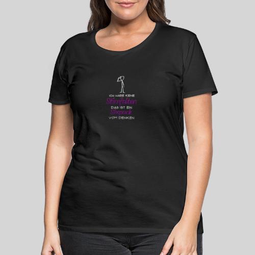 ich habe keine Stirnfalten das ist ein Sixpack - Frauen Premium T-Shirt