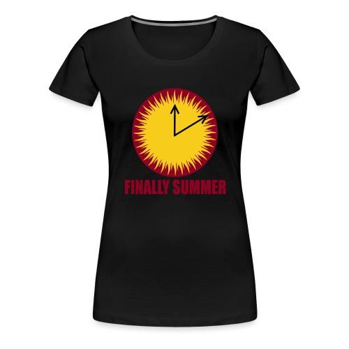 Finally Summer - Frauen Premium T-Shirt