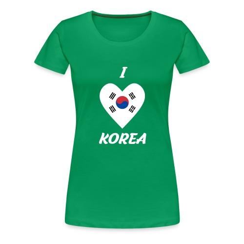 I LOVE KOREA - Frauen Premium T-Shirt