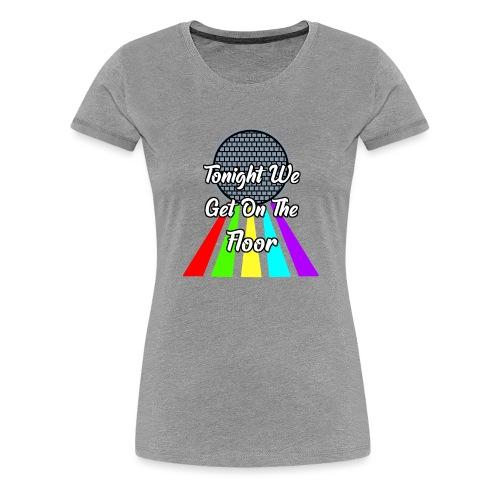Dance Party - Frauen Premium T-Shirt