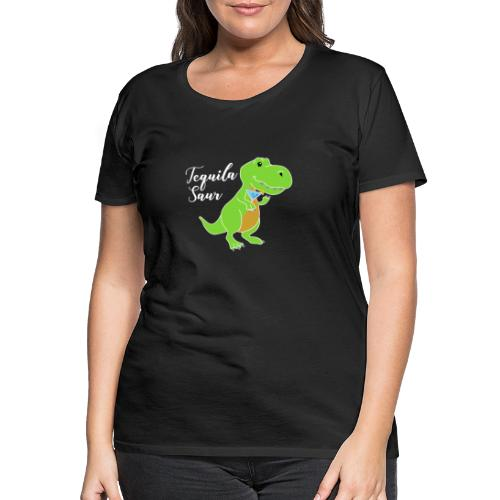 Tequila sour - dinosaur - Women's Premium T-Shirt