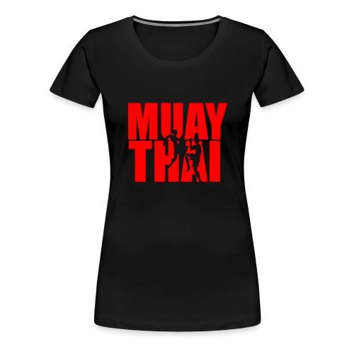 Muay Thai Kampfsport Kampfkunst Training Boxen MMA - Frauen Premium T-Shirt