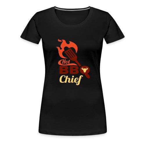 Hot BBQ Chief Grill Meister Geschenk Idee - Frauen Premium T-Shirt