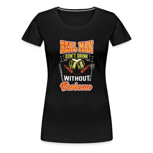 Drink und BBQ Grill Meister Design Geschenk Idee - Frauen Premium T-Shirt