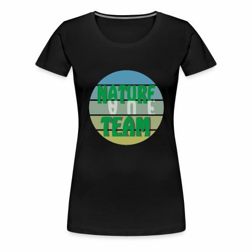 Nature Team Natur Team Naturschützer Umweltschutz - Frauen Premium T-Shirt