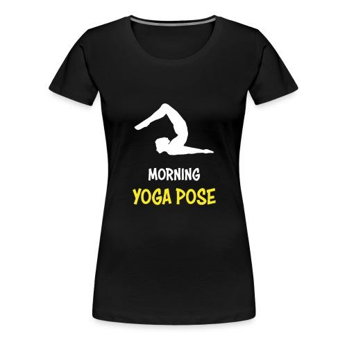 Morgentliche Yoga Pose Hingefallen Yoga Geschenk - Frauen Premium T-Shirt