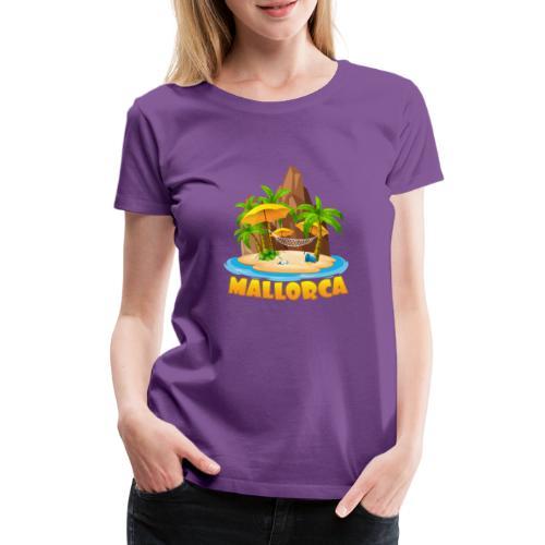 Mallorca - schau wie schön die Insel ist! - Frauen Premium T-Shirt