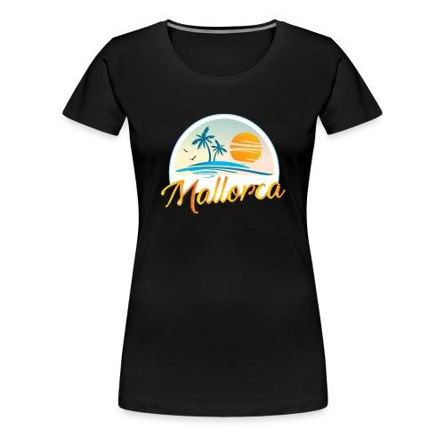 Mallorca - die goldene Insel der Lebensqualität - Frauen Premium T-Shirt