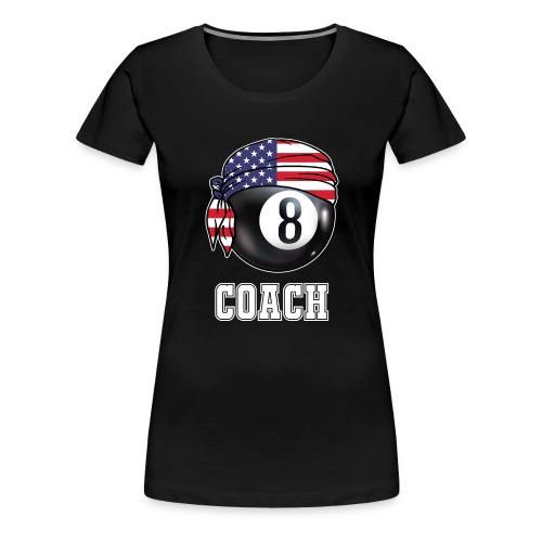 Mens Pool Coach Jersey | Gift for Billiards - Women's Premium T-Shirt