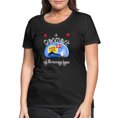Urlaub, Dänemark, Ferien, dänisch lernen, Nordsee - Frauen Premium T-Shirt