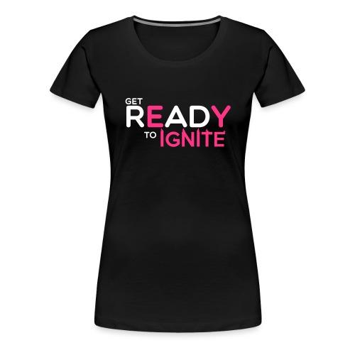 GET READY - T-shirt Premium Femme
