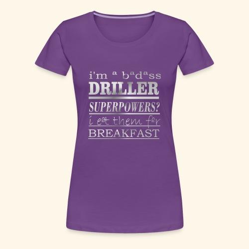 DRILLER - Maglietta Premium da donna
