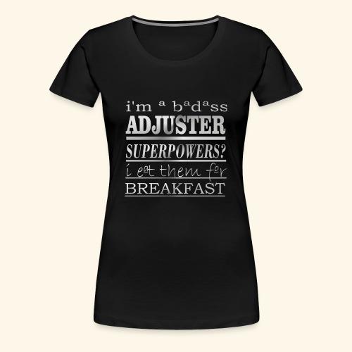 ADJUSTER - Maglietta Premium da donna