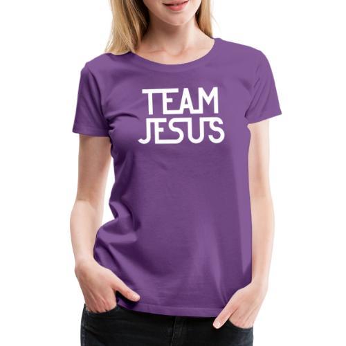Team Jesus - Frauen Premium T-Shirt