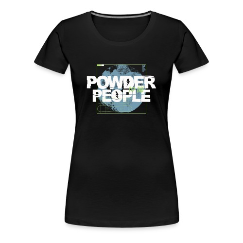 Powder to the people - Frauen Premium T-Shirt