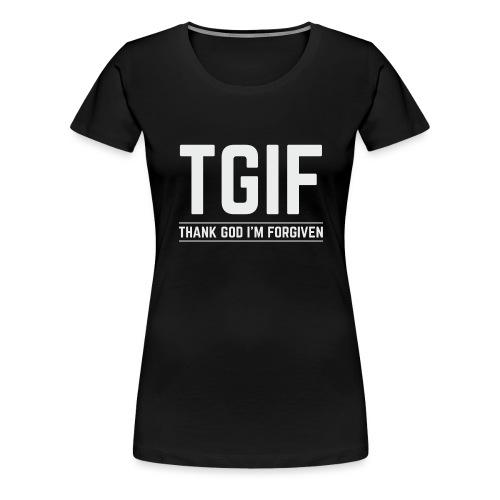 TGIF - Dzięki Bogu, wybaczono mi - Koszulka damska Premium
