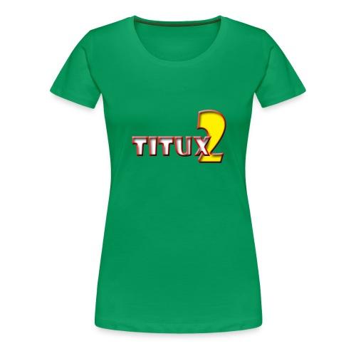 Titux2 - Women's Premium T-Shirt