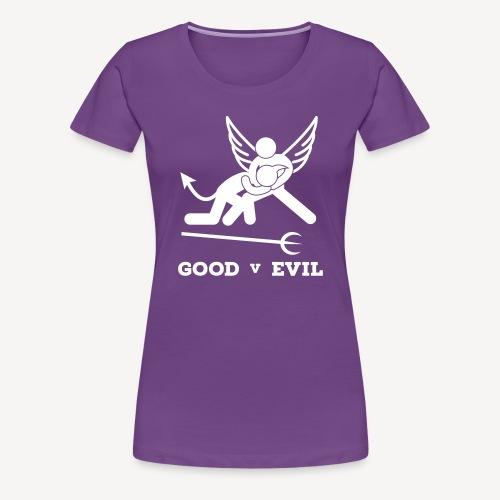 GOOD V EVIL - Women's Premium T-Shirt