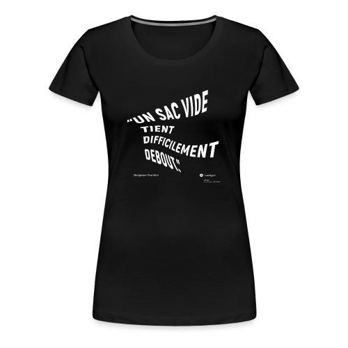 Citation sur la crédibilité - Benjamin Franklin - T-shirt Premium Femme