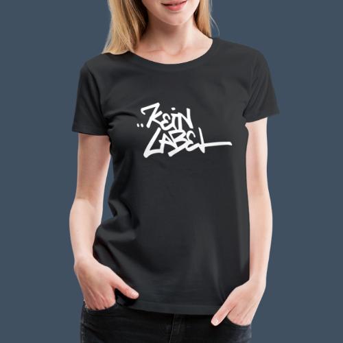 Kein Label Weiß - Frauen Premium T-Shirt