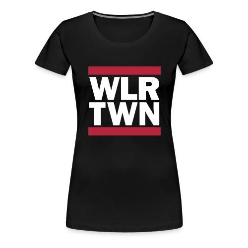 WLRTWN - Frauen Premium T-Shirt
