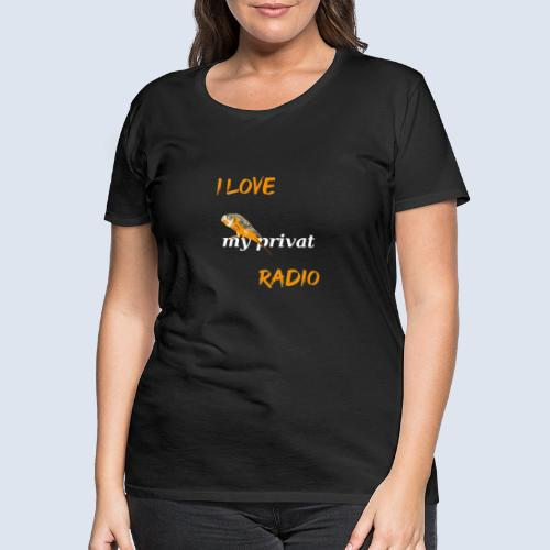Wellensittich mein privates Radio - Frauen Premium T-Shirt