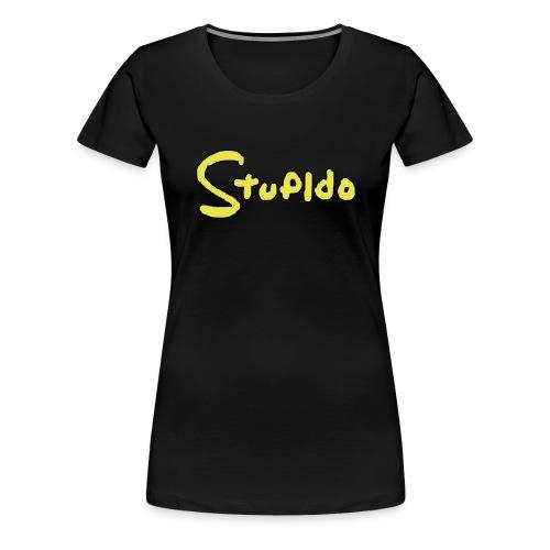 Stupido Logo / DAS Geschenk für Fans - Frauen Premium T-Shirt