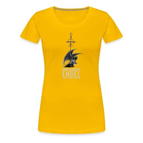 Ondskabens engel sh - Dame premium T-shirt