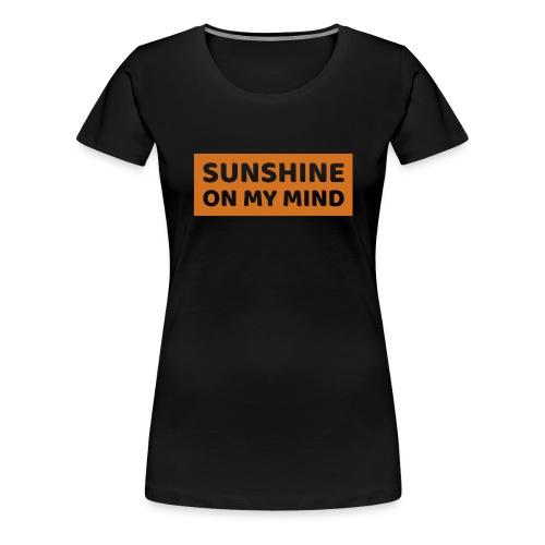 Słońce w mojej głowie - Koszulka damska Premium