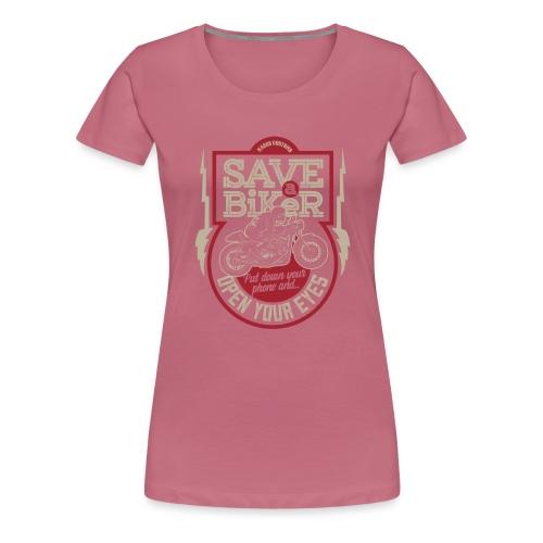 Save A Biker - Women's Premium T-Shirt