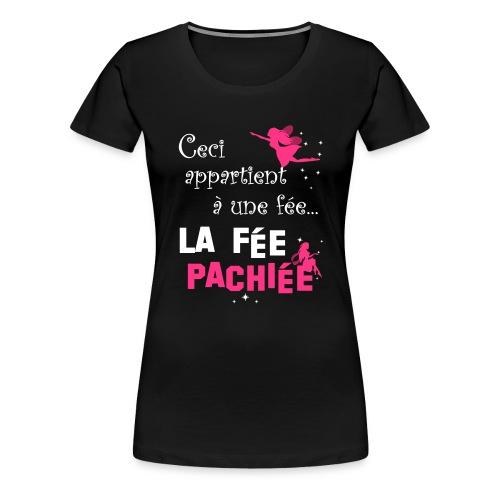 Fée pachiée - T-shirt Premium Femme