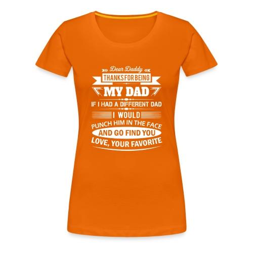 Dear Daddy... - Women's Premium T-Shirt