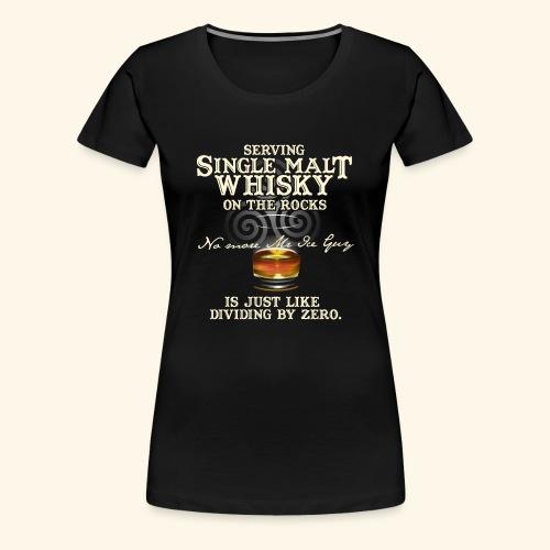 Whisky T-Shirt Single Malt Whisky - Frauen Premium T-Shirt