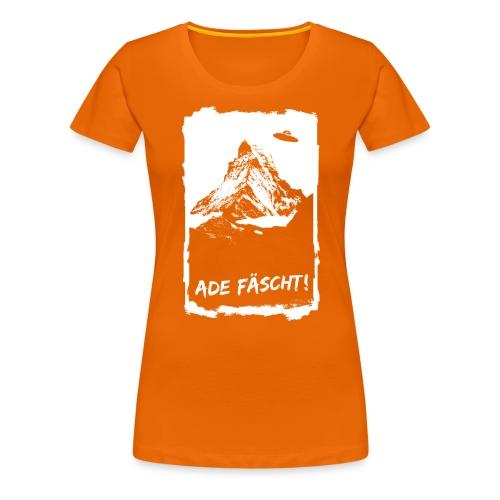 ADE FÄSCHT! - Frauen Premium T-Shirt