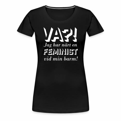 Va?! - Premium-T-shirt dam
