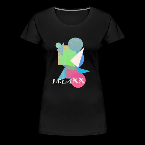 relaxx - Frauen Premium T-Shirt