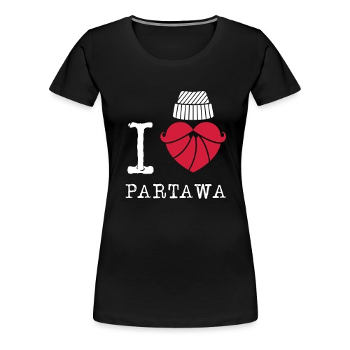 I love Partawa paita - Naisten premium t-paita