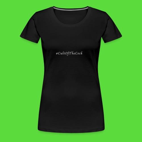 #CultOfTheCock Grey version. Womens Tee - Women's Premium T-Shirt
