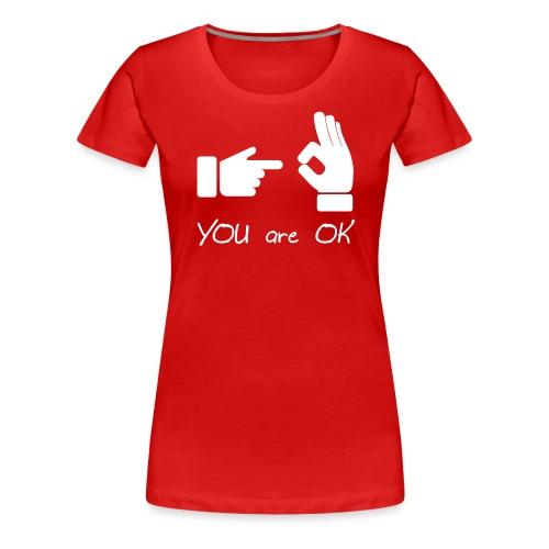 Tu vas bien (sexe, drôle) - T-shirt Premium Femme